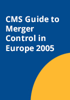 CMS Guide to Merger Control in  Europe 2005