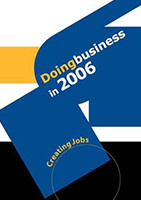 Doing Business in 2006, Creating Jobs