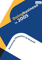 Doing Business in 2005, Removing Obstacles to Growth